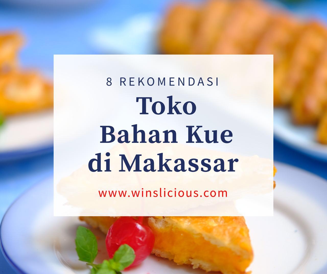 Toko Bahan Kue Makassar